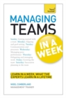 Managing Teams in a Week: Teach Yourself - Book
