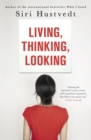 Living, Thinking, Looking - eBook