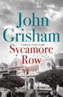 Sycamore Row : Jake Brigance, hero of A TIME TO KILL, is back - Book