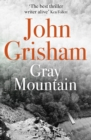 Gray Mountain : A thrilling, fast-paced suspense story - eBook