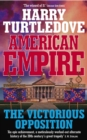 American Empire: The Victorious Opposition - eBook