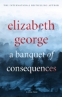 A Banquet of Consequences : An Inspector Lynley Novel: 16 - eBook
