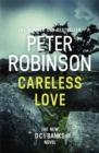 Careless Love : DCI Banks 25 - Book