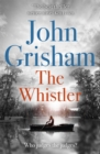 The Whistler : The Number One Bestseller - Book