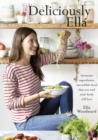 Deliciously Ella : Awesome ingredients, incredible food that you and your body will love - eBook