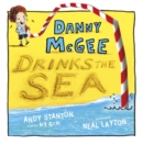 Danny McGee Drinks the Sea - Book