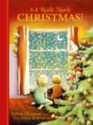 Is it Really Nearly Christmas? - Book