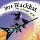 Mrs Blackhat and the ZoomBroom - Book