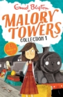 Malory Towers Collection 1 : Books 1-3 - Book