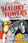 Malory Towers Collection 3 : Books 7-9 - Book