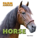 Farm Animals: Horse - Book
