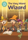Reading Champion: The Very Worst Wizard : Independent Reading Turquoise 7 - Book