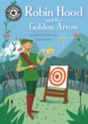 Reading Champion: Robin Hood and the Golden Arrow : Independent Reading 14 - Book