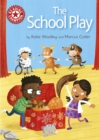 Reading Champion: The School Play : Independent Reading Red 2 - Book