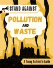 Stand Against: Pollution and Waste - Book
