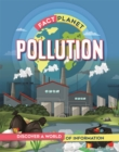 Fact Planet: Pollution - Book