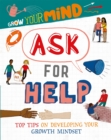 Grow Your Mind: Ask for Help - Book