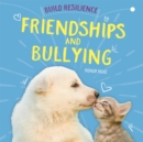 Build Resilience: Friendships and Bullying - Book