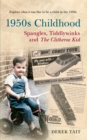 1950s Childhood Spangles, Tiddlywinks and The Clitheroe Kid : Spangles, Tiddlywinks and the Clitheroe Kid - Book