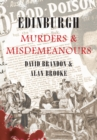 Edinburgh Murders & Misdemeanours - eBook