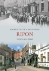 Ripon Through Time - eBook