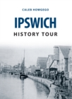 Ipswich History Tour - Book