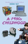 A 1980s Childhood - Book