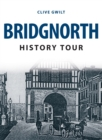 Bridgnorth History Tour - Book
