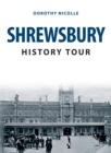 Shrewsbury History Tour - Book
