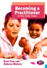 Becoming a Practitioner in the Early Years - eBook