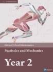 Edexcel A level Mathematics Statistics & Mechanics Year 2 Textbook + e-book - Book