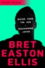 Water from the Sun and Discovering Japan : Short Reads - eBook