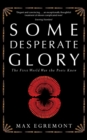 Some Desperate Glory : The First World War the Poets Knew - Book