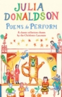 Poems to Perform : A Classic Collection Chosen by the Children's Laureate - Book