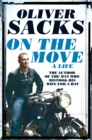 On the Move : A Life - Book