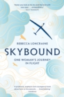 Skybound : A Journey In Flight - Book