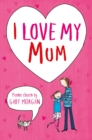 I Love My Mum - eBook