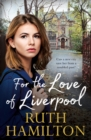 For the Love of Liverpool - Book