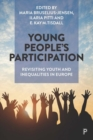 Young People's Participation : Revisiting Youth and Inequalities in Europe - Book