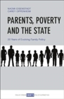 Parents, Poverty and the State : 20 Years of Evolving Family Policy - Book