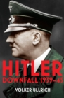 Hitler: Volume II : Downfall 1939-45 - eBook