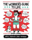 The Worrier's Guide to Life - eBook