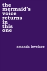 the mermaid's voice returns in this one - Book