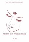 She Felt Like Feeling Nothing - eBook