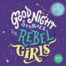 Good Night Stories for Rebel Girls 2019 Square Wall Calendar - Book