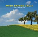 When Nature Calls 2020 Square Wall Calendar - Book