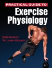Practical Guide to Exercise Physiology - Book