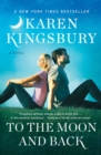 To the Moon and Back : A Novel - eBook