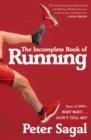 The Incomplete Book of Running - Book