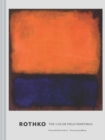 Rothko : The Color Field Paintings - Book